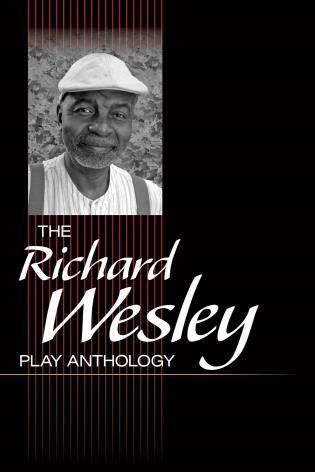 Cover image for the book The Richard Wesley Play Anthology