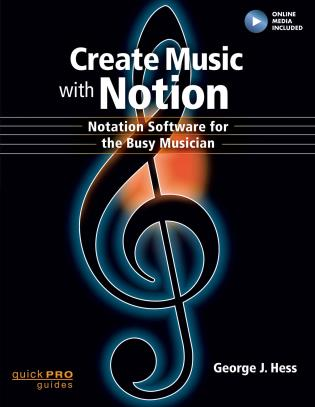 Cover image for the book Create Music with Notion: Notation Software for the Busy Musician