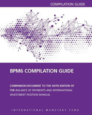 Cover image for the book Balance Of Payments Manual: Compilation Guide, Sixth Edition