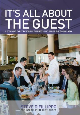 Cover image for the book It's All About the Guest: Exceeding Expectations in Business and in Life, the Davio's Way, First Edition