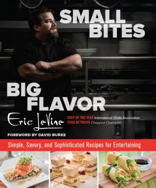 Cover image for the book Small Bites Big Flavor: Simple, Savory, and Sophisticated Recipes for Entertaining, First Edition