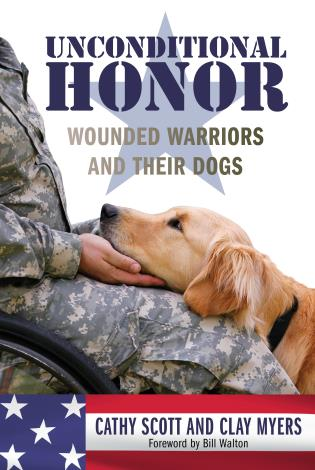 Cover image for the book Unconditional Honor: Wounded Warriors and Their Dogs