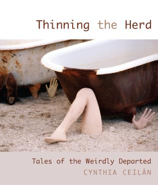 Cover image for the book Thinning the Herd: Tales of the Weirdly Departed
