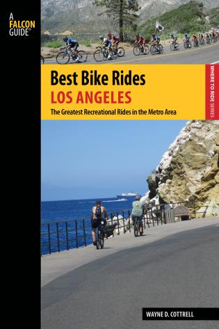 Cover image for the book Best Bike Rides Los Angeles: The Greatest Recreational Rides in the Metro Area