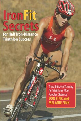 Cover image for the book IronFit Secrets for Half Iron-Distance Triathlon Success: Time-Efficient Training for Triathlon's Most Popular Distance