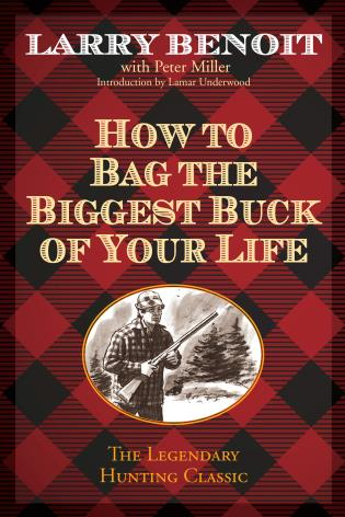Cover image for the book How to Bag the Biggest Buck of Your Life
