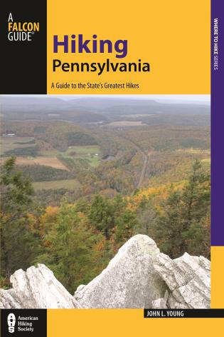 Cover image for the book Hiking Pennsylvania: A Guide to the State's Greatest Hikes, Fourth Edition