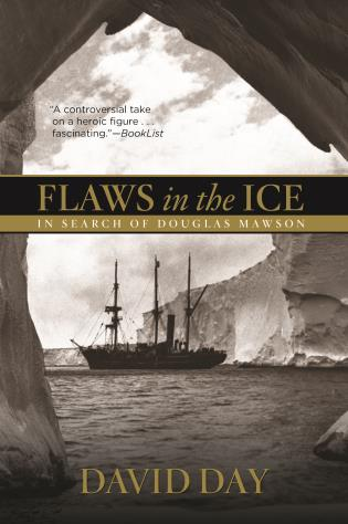 Cover image for the book Flaws in the Ice: In Search of Douglas Mawson