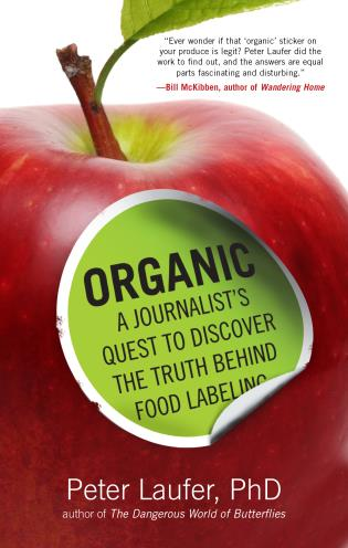 Cover image for the book Organic: A Journalist's Quest to Discover the Truth behind Food Labeling
