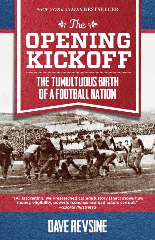 Cover image for the book The Opening Kickoff: The Tumultuous Birth of a Football Nation