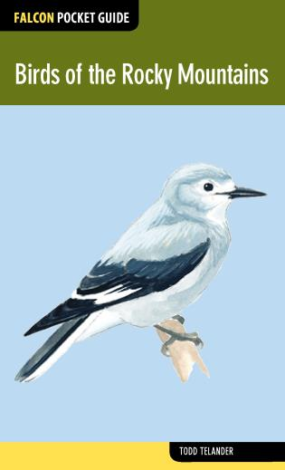 Cover image for the book Birds of the Rocky Mountains, First Edition