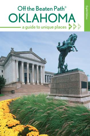 Cover image for the book Oklahoma Off the Beaten Path®: A Guide to Unique Places, 8th Edition