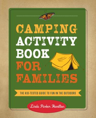 Cover image for the book Camping Activity Book for Families: The Kid-Tested Guide to Fun in the Outdoors