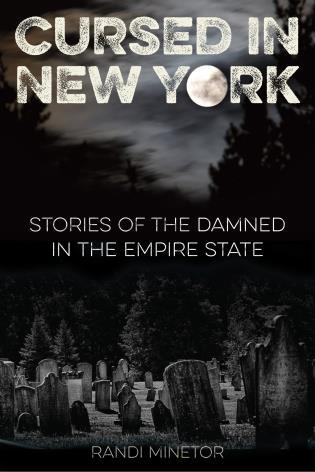 Cover image for the book Cursed in New York: Stories of the Damned in the Empire State