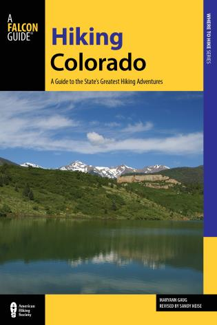 Cover image for the book Hiking Colorado: A Guide To The State's Greatest Hiking Adventures, 4th Edition