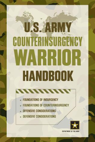 Cover image for the book U.S. Army Counterinsurgency Warrior Handbook