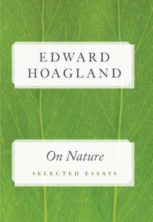 Cover image for the book On Nature: Selected Essays, Revised Edition