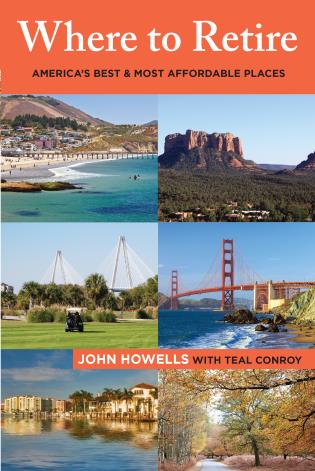 Cover image for the book Where to Retire: America's Best & Most Affordable Places, Eighth Edition