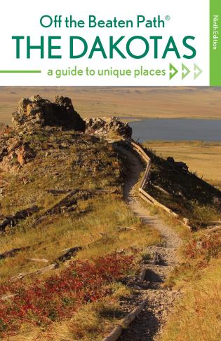 Cover image for the book The Dakotas Off the Beaten Path®: A Guide to Unique Places, Ninth Edition