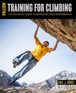 Cover image for the book Training for Climbing: The Definitive Guide to Improving Your Performance, 3rd Edition