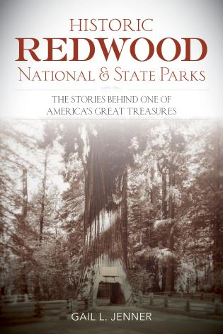 Cover image for the book Historic Redwood National and State Parks