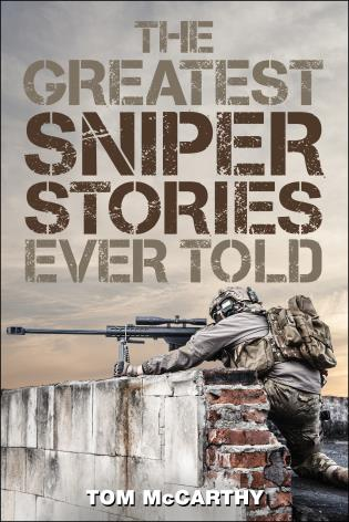 Cover image for the book The Greatest Sniper Stories Ever Told