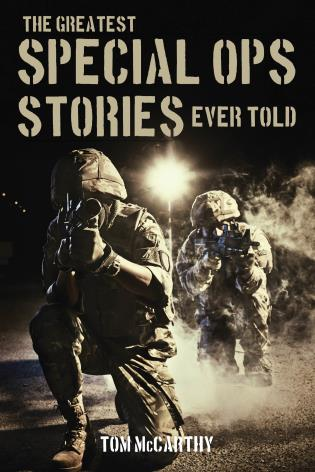 Cover image for the book The Greatest Special Ops Stories Ever Told