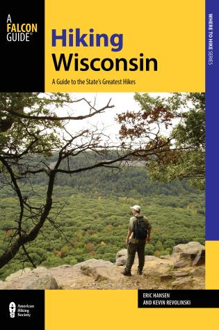 Cover image for the book Hiking Wisconsin: A Guide to the State's Greatest Hikes, 2nd Edition