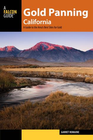 Cover image for the book Gold Panning California: A Guide to the Area's Best Sites for Gold
