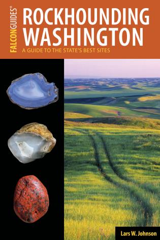 Cover image for the book Rockhounding Washington: A Guide to the State's Best Sites