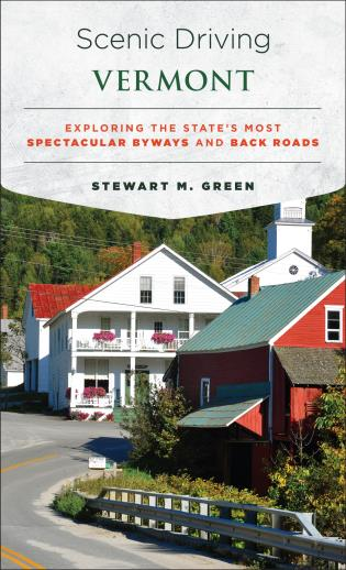 Cover image for the book Scenic Driving Vermont: Exploring the State's Most Spectacular Byways and Back Roads