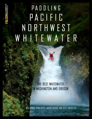 Cover image for the book Paddling Pacific Northwest Whitewater