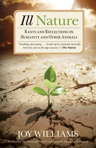Cover image for the book Ill Nature: Rants and Reflections on Humanity and Other Animals