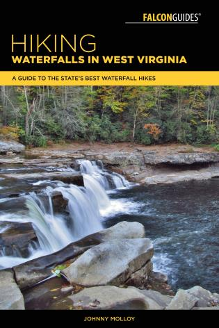 Cover image for the book Hiking Waterfalls in West Virginia: A Guide to the State's Best Waterfall Hikes
