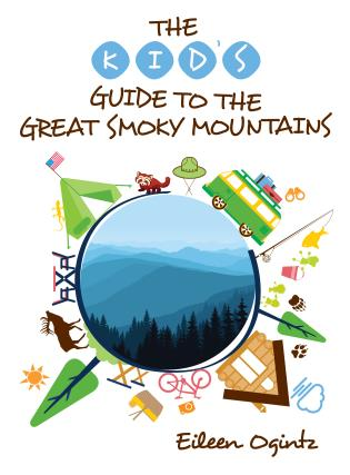 Cover image for the book The Kid's Guide to the Great Smoky Mountains