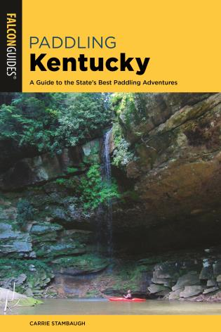 Cover image for the book Paddling Kentucky: A Guide to the State's Best Paddling Adventures