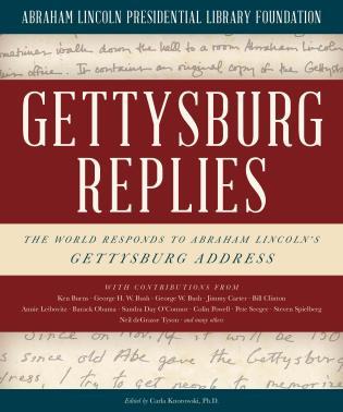 Antyki i Sztuka GETTYSBURG REPLIES THE WORLD RESPONDS TO ABRAHAM LINCOLN'S GETTYSBURG ADDRESS