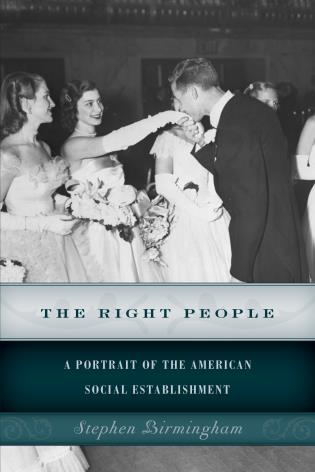 Cover image for the book The Right People: A Portrait of the American Social Establishment