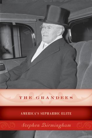 Cover image for the book The Grandees: America's Sephardic Elite