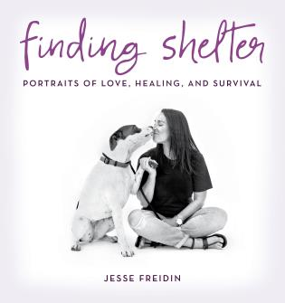 Cover image for the book Finding Shelter: Portraits of Love, Healing, and Survival