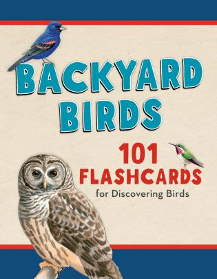 Cover image for the book Backyard Birds: 101 Flashcards for Discovering Birds
