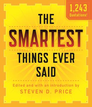 Cover image for the book The Smartest Things Ever Said, New and Expanded