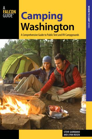Cover image for the book Camping Washington: A Comprehensive Guide to Public Tent and RV Campgrounds, 3rd Edition