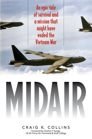 Cover image for the book Midair: An Epic Tale of Survival and a Mission That Might Have Ended the Vietnam War