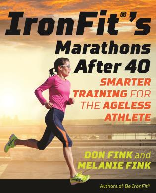 Cover image for the book IronFit's Marathons after 40: Smarter Training for the Ageless Athlete