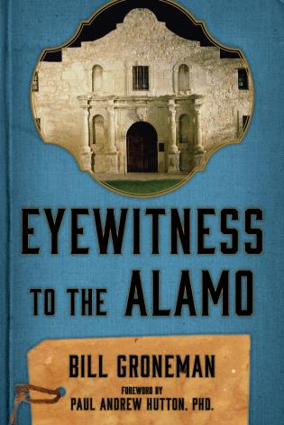 Cover image for the book Eyewitness to the Alamo