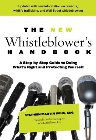 Cover image for the book The New Whistleblower's Handbook: A Step-By-Step Guide To Doing What's Right And Protecting Yourself
