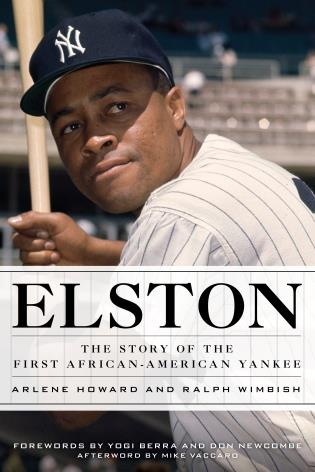 Cover image for the book Elston: The Story of the First African-American Yankee