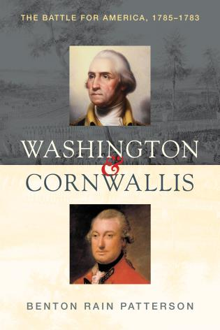 Cover image for the book Washington and Cornwallis: The Battle for America, 1775-1783
