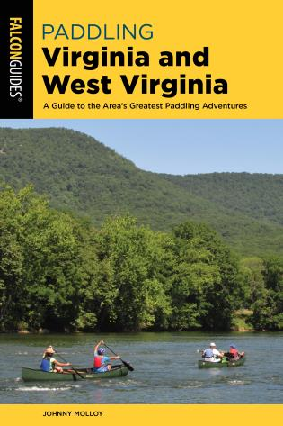 Cover image for the book Paddling Virginia and West Virginia: A Guide to the Area's Greatest Paddling Adventures
